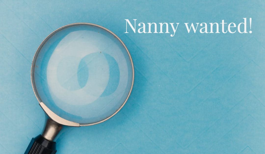 Hiring a nanny – part 1